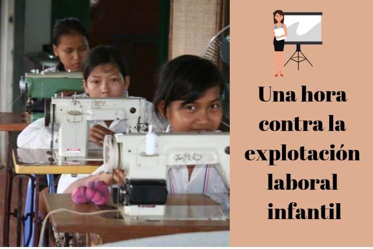 Una hora contra la explotación laboral infantil